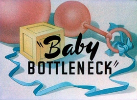 Screenshots from the 1946 Warner Brothers cartoon Baby Bottleneck