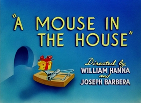Screenshots from the 1947 MGM cartoon A Mouse in the House