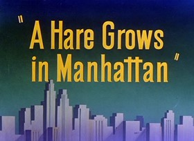 Screenshots from the 1947 Warner Bros. cartoon A Hare Grows in Manhattan