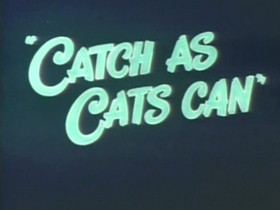 Screenshots from the 1947 Warner Bros. cartoon Catch as Cats Can