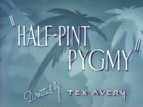 Screenshots from the 1948 MGM cartoon Half-Pint Pygmy