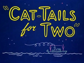 Screenshots from the 1953 Warner Brothers cartoon Cat-Tails for Two