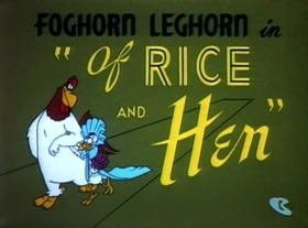 Screenshots from the 1953 Warner Bros. cartoon Of Rice and Hen