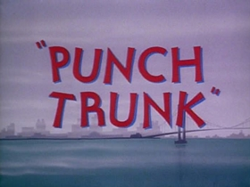 Screenshots from the 1953 Warner Brothers cartoon Punch Trunk