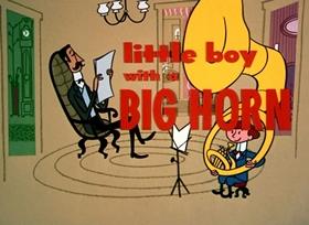 Screenshots from the 1953 UPA cartoon Little Boy With a Big Horn