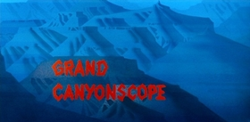 Screenshots from the 1954 Disney cartoon Grand Canyonscope