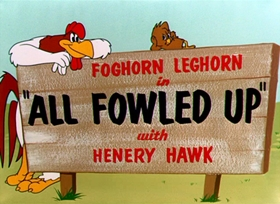 Screenshots from the 1955 Warner Brothers cartoon All Fowled Up