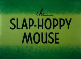 Screenshots from the 1956 Warner Bros. cartoon The Slap-Hoppy Mouse