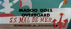Screenshots from the 1957 UPA cartoon Magoo Goes Overboard