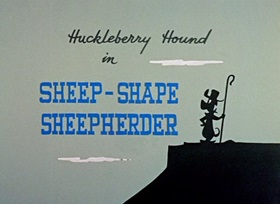 Screenshots from the 1959 Hanna-Barbera cartoon Sheep-Shape Sheepherder