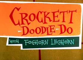 Screenshots from the 1960 Warner Brothers cartoon Crockett-Doodle-Doo