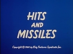 Screenshots from the 1960 King Features Productions cartoon Hits and Missiles