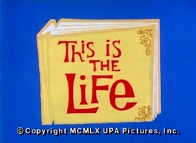 Screenshots from the 1960 UPA cartoon This is the Life