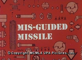 Screenshots from the 1960 UPA cartoon Mis-Guided Missle