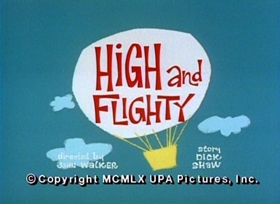 Screenshots from the 1960 UPA cartoon High and Flighty