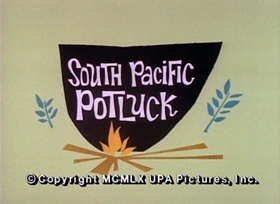 Screenshots from the 1960 UPA cartoon South Pacific Potluck