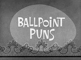 Screenshots from the 1961 Warner Brothers cartoon Ballpoint Puns