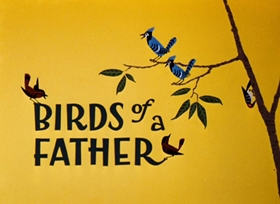 Screenshots from the 1961 Warner Brothers cartoon Birds of a Father