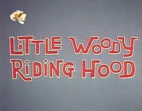 Screenshots from the 1962 Walter Lantz cartoon Little Woody Riding Hood