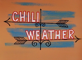 Screenshots from the 1963 Warner Brothers cartoon Chili Weather