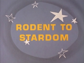 Screenshots from the 1967 Warner Brothers cartoon Rodent to Stardom