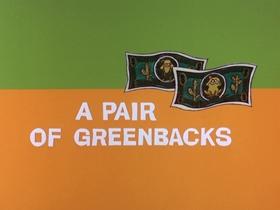 Screenshots from the 1969 DePatie Freleng cartoon A Pair of Greenbacks