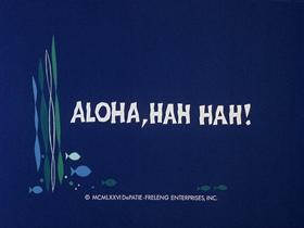 Screenshots from the 1976 DePatie Freleng cartoon Aloha, Hah, Hah!