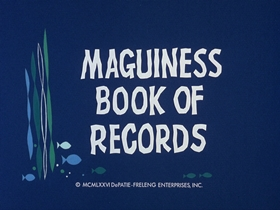 Screenshots from the 1976 DePatie Freleng cartoon Maguiness Book Of Records