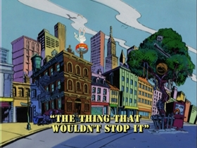 Screenshots from the 1997 Nelvana cartoon The Thing That Wouldn