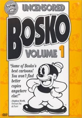 Uncensored Bosko Volume 1 The Internet Animation Database