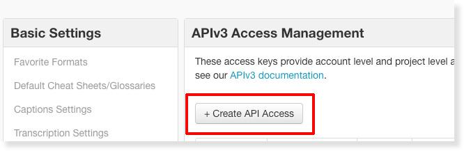Click to Create API Access