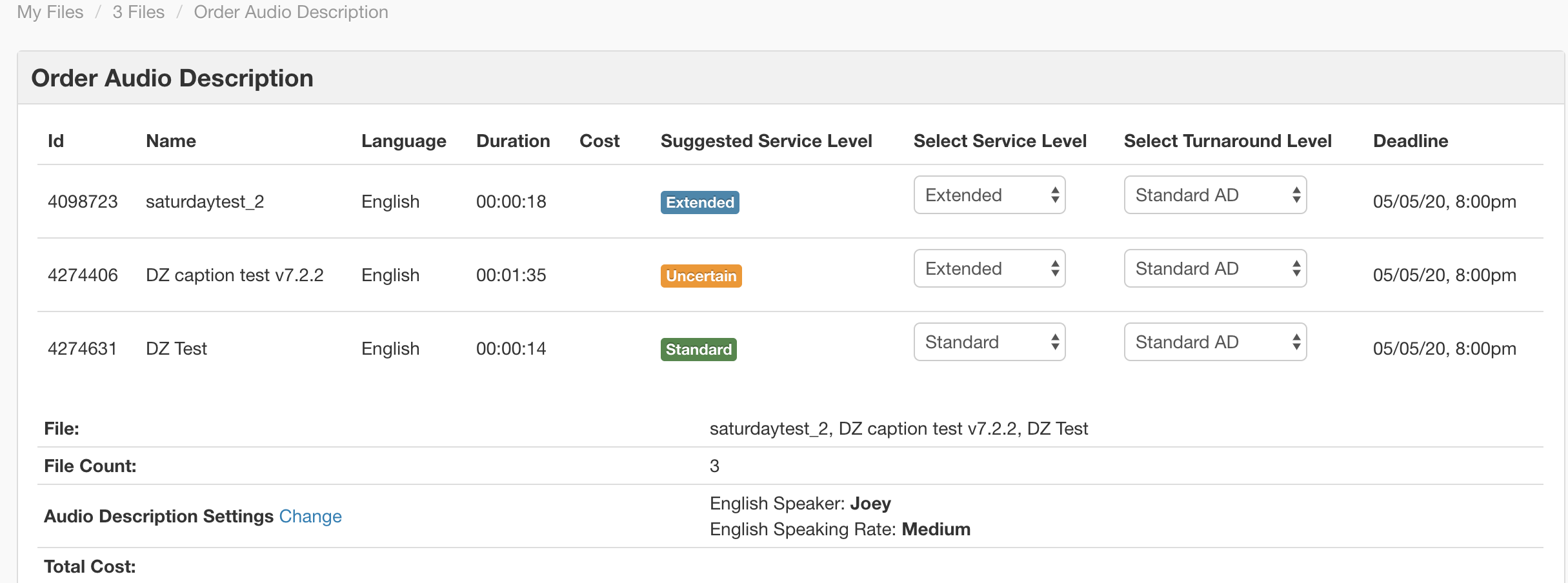 Each file selected will show a suggested service level and a dropdown to select the service level desired