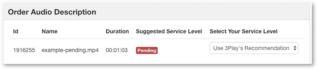 If your suggested service level is still pending, you can select Use 3Play's Recommendation from the dropdown