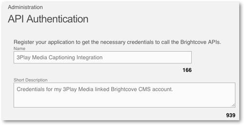Name and describe application for Brightcove 3Play Media closed captioning integration