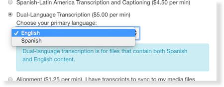 Choose Spanish or English as primary language for dual-language transcription service
