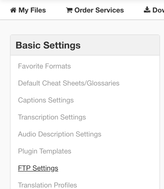 FTP Settings credentials for Spanish English Dual-Language transcription captioning service