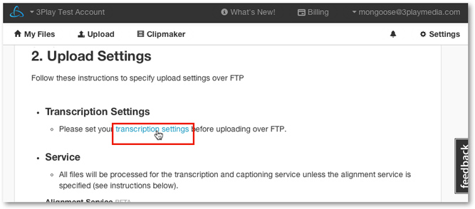 settings for ftp upload media content for Spanish English Dual-Language transcription captioning service