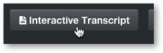 Interactive Transcript in MediaSpace Module