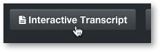 Interactive Transcript in MediaSpace Module