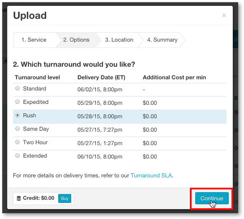 Select turnaround time for closed captions and transcription requests