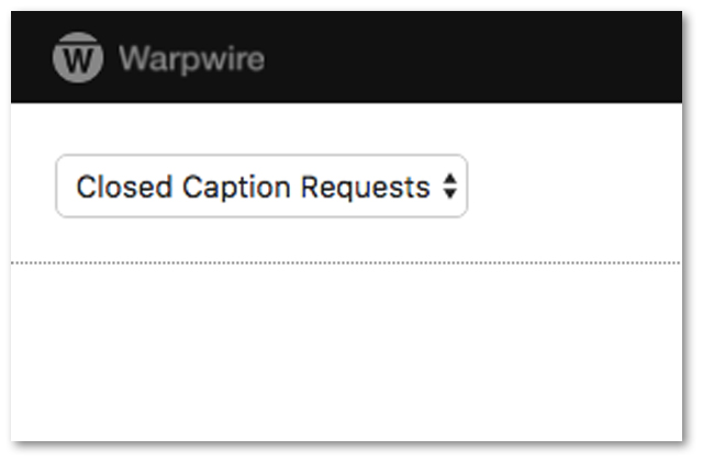 Warpwire Caption Request Drop Down Menu