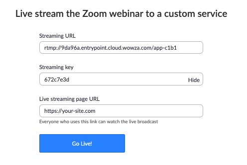 Page that appears for Zoom after going live when the Stream URL, Stream Key, and Live Webinar URL are still required