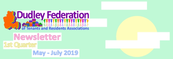 Dudley Federation Newsletter May - July 2019