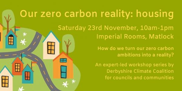Our zero carbon reality: housing