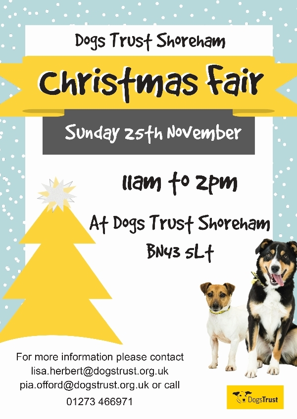 The Dogs Trust Shoreham Christmas Fair is coming to Town!