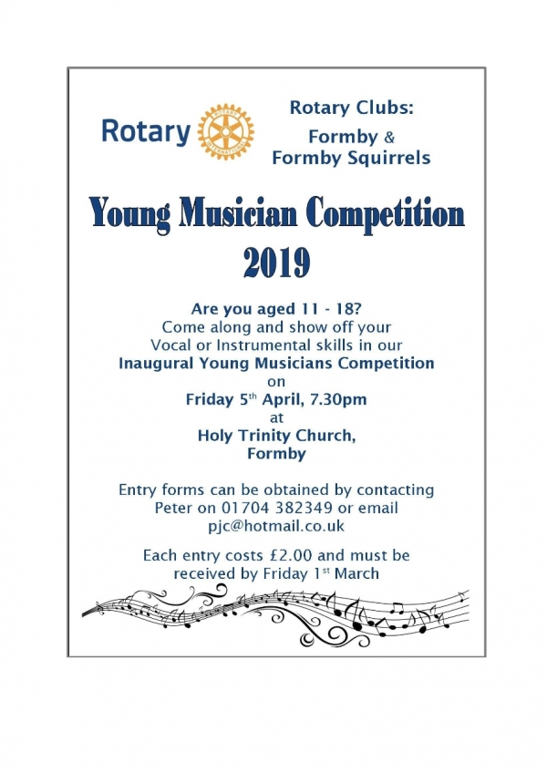 Rotary Clubs ; Formby & Formby Squirrels - Young Musician Contest - Friday 5th  April 2019