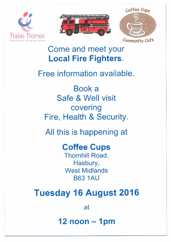 Come along and talk to your local Fire Fighters about being Safe & Well