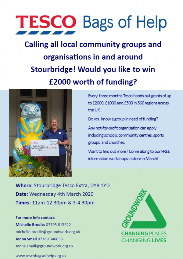 **Invitation** Tesco Bags of Help Funding Workshops - Tesco Stourbridge Wednesday 4th March