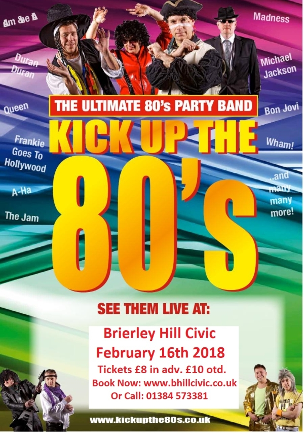 A Kick Up The 80's are back! 16th February 2018!