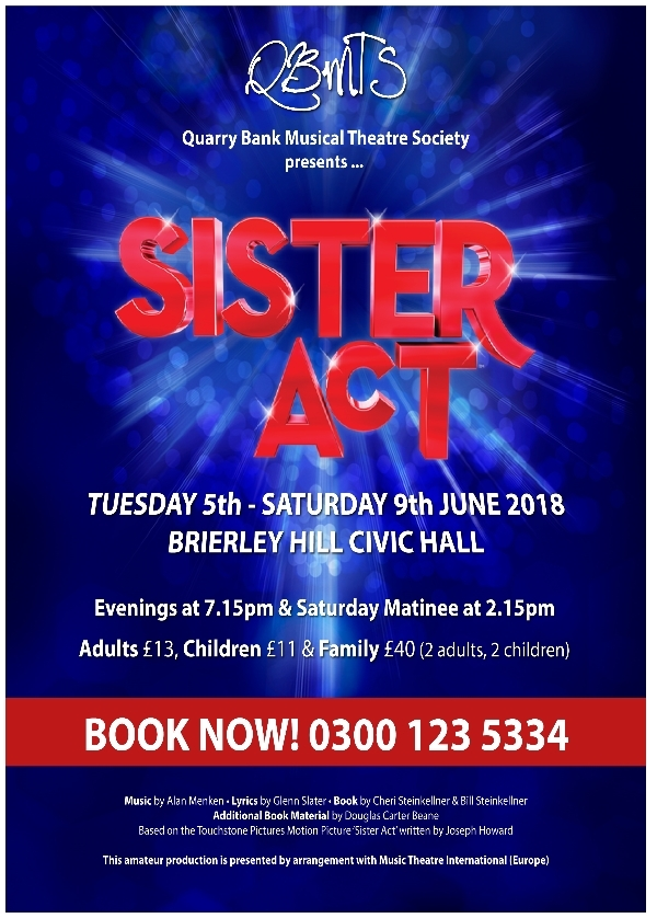 **Sister Act - The Musical. Shows Running From 5th June until 9th June 2018**
